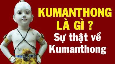 Kumanthong là bùa ngải gì? Bùa Kumanthong có gì mà khiến nhiều người yêu thích đến thế